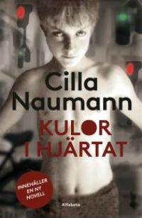 Cilla Naumann: 'Kulor i hjärtat'