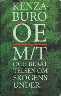 : M/T och berättelsen om skogens under