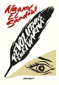 Nawal El Saadawi: 'Revolutionsskrivarna'