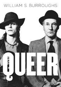 William S. Burroughs : 'Queer'