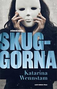 Katarina Wennstam: 'Skuggorna'