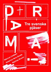 Marcus Lindeen, America Vera-Zavala och Mattias Brunn: 'Drama!'