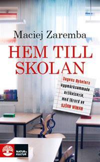 Maciej Zaremba: 'Hem till skolan'
