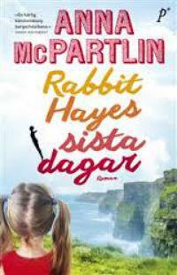 : Rabbit Hayes sista dagar