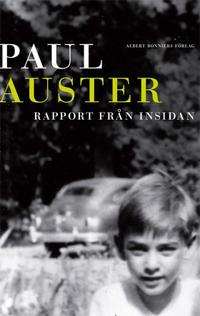 Paul Auster: 'Rapport från insidan'