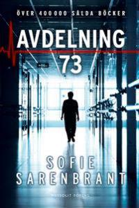 Sofie Sarenbrant: 'Avdelning 73'