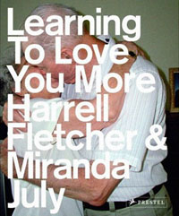 Harrell Fletcher och Miranda July: 'Learning to love you more'