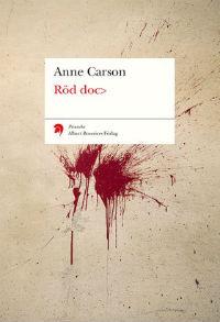 Anne Carson: 'Röd doc>'