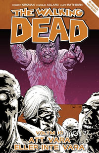 Robert Kirkman: 'The walking dead volym 10'