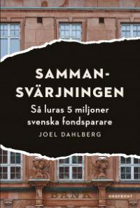 Joel Dahlberg: 'Sammansvärjningen'