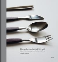 : Aluminium och rostfritt stål