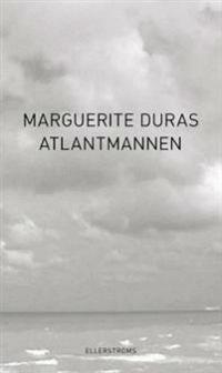 Marguerite Duras: 'Atlantmannen'
