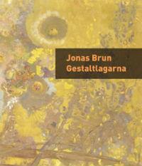 Jonas Brun: 'Gestaltlagarna'