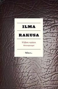 Ilma Rakusa: 'Vidare vatten'
