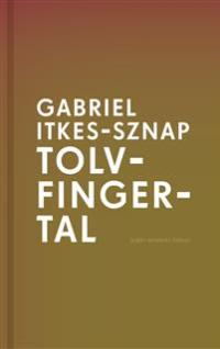 Gabriel Itkes-Sznap: 'Tolvfingertal'