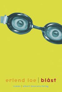 Erlend Loe: 'Blåst'