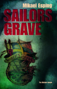 Mikael Esping: 'Sailors Grave'