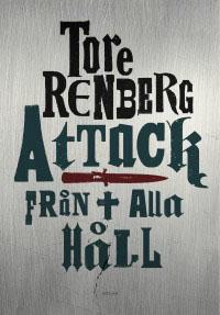 : Attack från alla håll