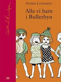 : Alla vi barn i Bullerbyn, Mera om oss barn i Bullerbyn, Bara roligt i Bullerbyn