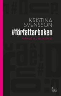 Kristina Svensson: '#Författarboken'