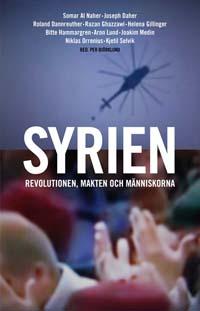 : Syrien – revolutionen, makten och människorna