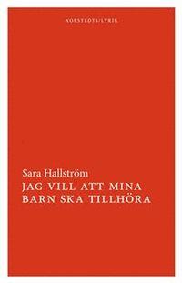 Sara Hallström: 'Jag vill att mina barn ska tillhöra'