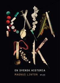 : Knark – en svensk historia