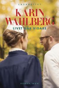 Karin Wahlberg: 'Livet går vidare'