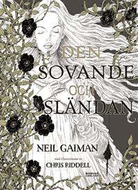 Neil Gaiman: 'Den sovande och sländan'