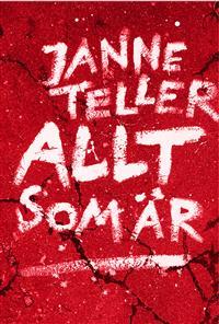 Janne Teller: 'Allt som är'