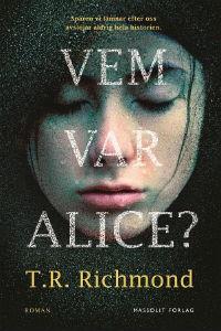 : Vem var Alice?