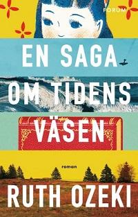 Ruth Ozeki: 'En saga om tidens väsen'
