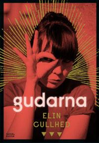 Elin Cullhed: 'Gudarna'