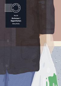 Alma Kirlic: 'Kvinnan i lägenheten'