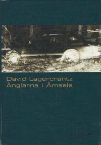 David Lagercrantz: 'Änglarna i Åmsele'