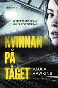 Paula Hawkins: 'Kvinnan på tåget'