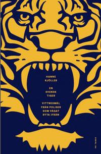 : En svensk tiger