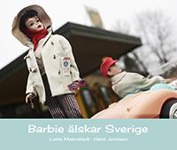 Lotta Malmstedt & Hans Jonsson: 'Barbie älskar Sverige'