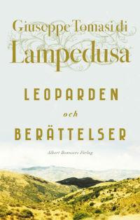 Giuseppe Tomasi di Lampedusa: 'Leoparden och Berättelser'