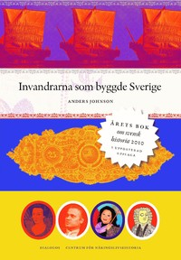 : Invandrarna som byggde Sverige