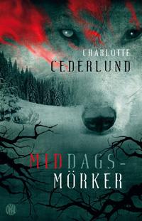 Charlotte Cederlund: 'Middagsmörker'