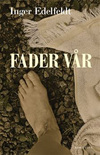 Inger Edelfeldt: 'Fader vår'