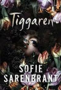 Sofie Sarenbrant: 'Tiggaren'