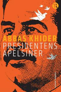 Abbas Khider: 'Presidentens apelsiner'