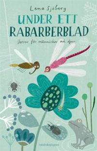 Lena Sjöberg: 'Under ett rabarberblad'