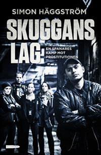 Simon Häggström: 'Skuggans lag'