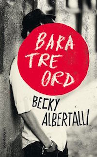 Becky Albertalli: 'Bara tre ord'