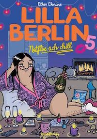 : Lilla Berlin 5: Netflix och chill