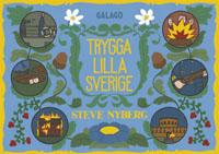 : Trygga lilla Sverige