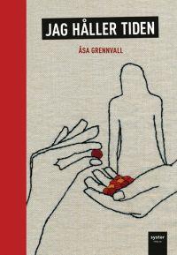 Åsa Grennvall: 'Jag håller tiden'